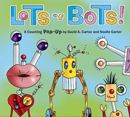lots of bots pop-up book
