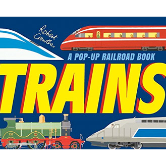 Trains a railroad Pop-up Book