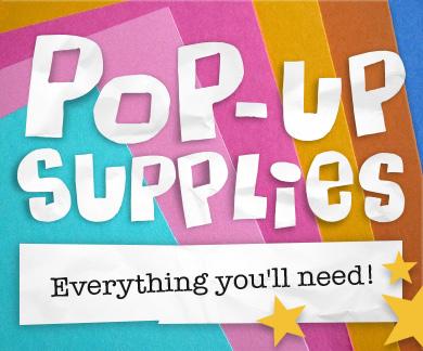 Pop-up supplies