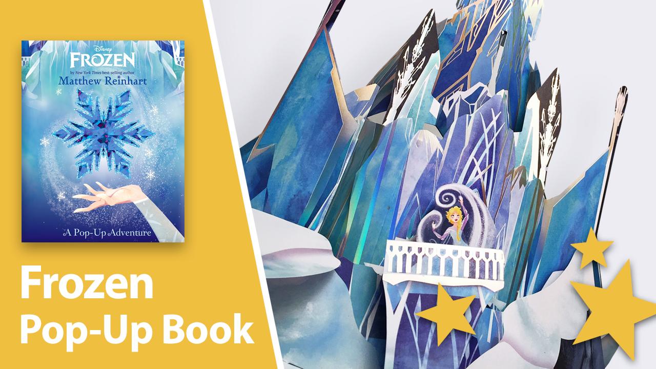 Frozen: A Pop-Up Adventure - Best Pop-up Books