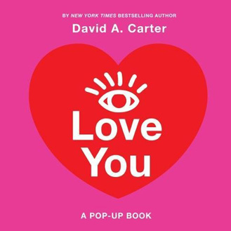 I love you pop-up book David A. Carter