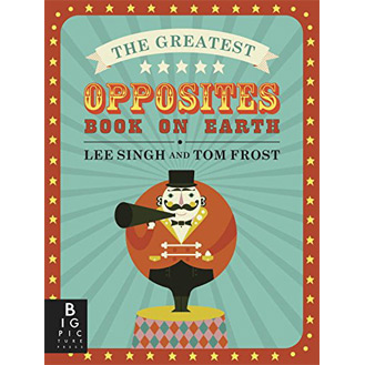 The Greatest Opposites pop-up book