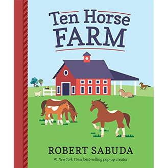Ten Horse Farm Robert Sabuda