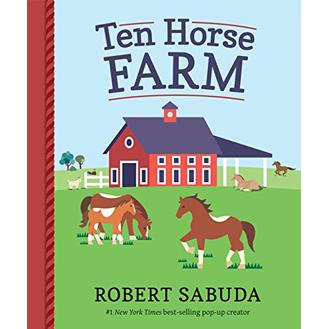 Ten Horse Farm Robert Sabuda
