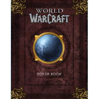 The World of Warcraft Pop-Up Book