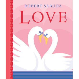 Love pop-up book by Robert Sabuda